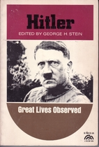 Hitler by George H. Stein
