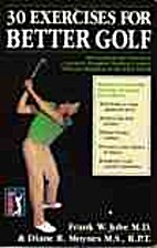 Thirty Exercises for Better Golf by Frank W.…