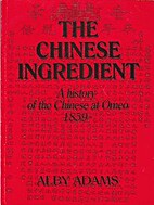 The Chinese Ingredient: a history of the…