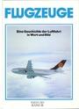 Flugzeuge. Eine Geschichte der Luftfahrt in Wort und Bild - Rolf L. Temming