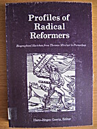 Profiles of radical reformers: Biographical…