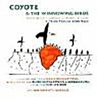 Coyote & the Winnowing Birds: A Traditional…