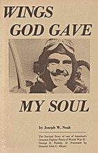 Wings God gave my soul : the story of George…
