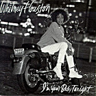 I'm Your Baby Tonight by Whitney Houston