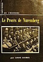 Le procès de Nuremberg by Louis Saurel