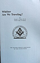 Whither are We Traveling? by Dwight L. Smith