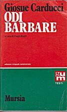 Odi barbare by Giosuè Carducci