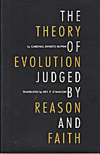 The Theory of Evolution Judged by Reason and…