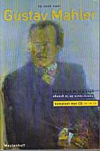 Op zoek naar Gustav Mahler by Henry-Louis de…