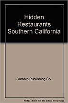HIDDEN RESTAURANTS Southern California .…