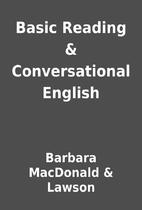 Basic Reading & Conversational English by…