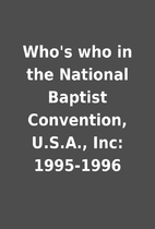 Who's who in the National Baptist…