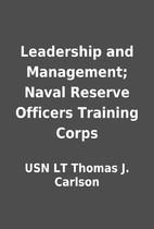 Leadership and Management; Naval Reserve…