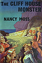 The Cliff House Monster by Nancy Moss