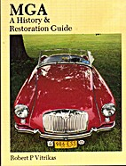 MGA: A History and Restoration Guide by…