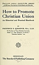 How to promote Christian union, an…