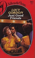 Just Good Friends by Lucy Gordon