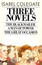 Three Novels: Blackmailer, Man of Power,…