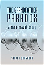 The Grandfather Paradox by Steven Burgauer