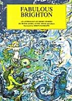Fabulous Brighton: An Anthology by Nigel…