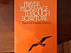 Prayer Pilgrimage Through Scripture by Rea…