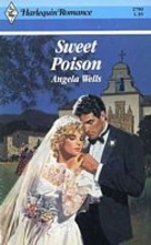 Sweet Poison (Harlequin Romance No. 2790) by…