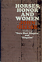 Horses, honor, and women by John Henry Reese