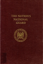 The Nation's National Guard by National…