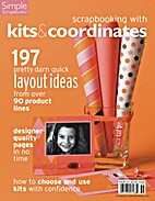 Scrapbooking with Kits & Coordinates (Simple…