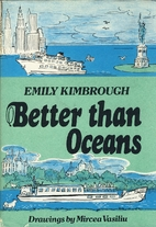 Better than oceans by Emily Kimbrough
