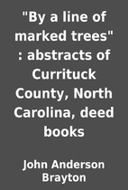 By a line of marked trees : abstracts of…