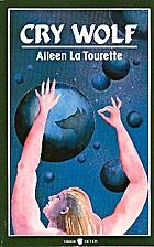 Cry Wolf by Aileen La Tourette