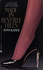 Made in Beverly Hills by R.J. Kaiser