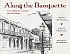 Along the Banquette: French Quarter…