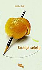 Laranja Seleta by Nicolas Behr