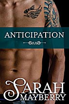 Anticipation (Brothers Ink Book 2) by Sarah…