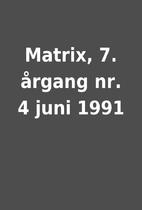 Matrix, 7. årgang nr. 4 juni 1991