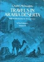 Travels in Arabia Deserta, Vol. 2 by Charles…