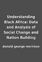Understanding Black Africa: Data and…