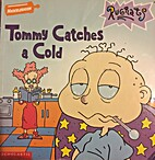 Tommy Catches a Cold (Nickelodeon Rugrats)…
