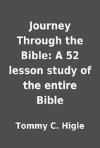 Journey Through the Bible: A 52 lesson study…