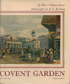 Covent Garden: photographs by A. F. Kersting…