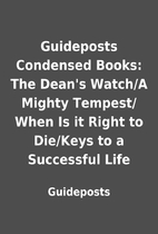Guideposts Condensed Books: The Dean's…
