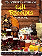 The Southern Heritage Gift Receipts Cookbook…