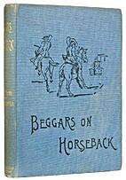 Beggars on Horseback by Martin Ross