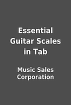 Essential Guitar Scales in Tab by Music…