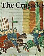 The Crusades by Martin Erbstosser