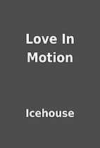 Love In Motion by Icehouse