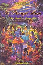 Krsna in Vrndavana Volume 2 - Na Paraye Ham…