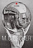 M.C. Escher by M. C. Escher